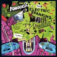 Funkadelic: The Electric Spanking of War Babies