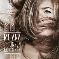 Milana: Linnun kokoinen
