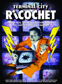 Original Soundtrack: Terminal city ricochet