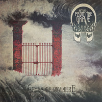 Return From the Grave: Gates of Nowhere