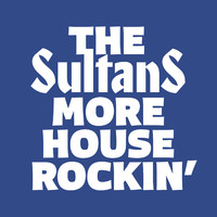 Sultans: More Houserockin' and Other Boogies