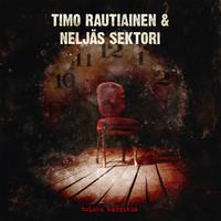Timo Rautiainen & Neljäs Sektori: Toinen varoitus