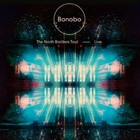 Bonobo : The North Borders Tour -Live