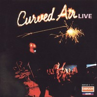 Curved Air: Live