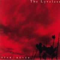 Loveless: Star rover -digipak