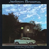 Browne, Jackson: Late For The Sky