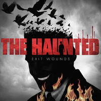 Haunted : Exit wounds