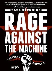 Stenning, Paul: Rage Against The Machine - Taistelu lavalla