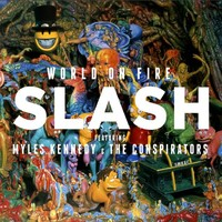 Slash : World On Fire