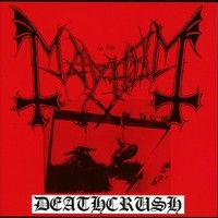Mayhem: Deathcrush