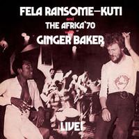 Kuti, Fela: Fela Live with Ginger Baker