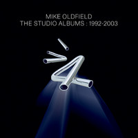 Oldfield, Mike: The Studio Albums 1992-2003