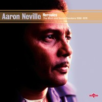 Neville, Aaron: Hercules: The Minit & Sansu Sessions 1960-1976