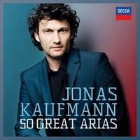 Kaufmann, Jonas: 50 Great Arias