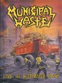 Municipal Waste: Live In Richmond 2006