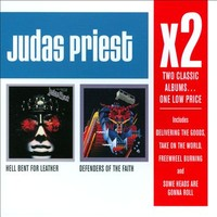 Judas Priest: Defenders of the Faith / Hell Bent for Leather