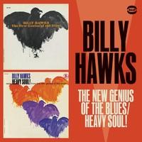 Hawks, Billy: New genius of the blues / Heavy soul