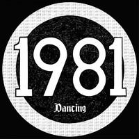 1981: Dancing