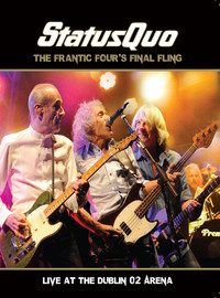 Status Quo: The frantic four's final fling - live at the Dublin O2 arena