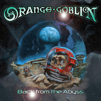 Orange Goblin : Back from the abyss