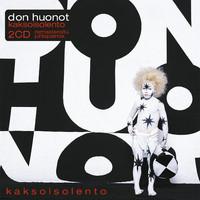Don Huonot: Kaksoisolento