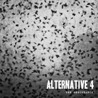 Alternative 4: Obscurants