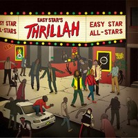 Easy Star All Stars: Thrillah