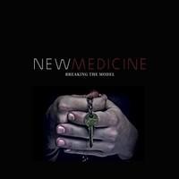 New Medicine: Breaking the model