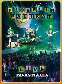 Fröbelin Palikat: Live Tavastialla