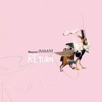 Nassaun Fasaani: Return
