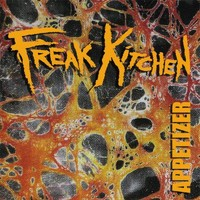 Freak Kitchen: Appetizer