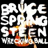 Springsteen, Bruce : Wrecking Ball