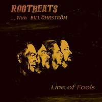 Rootbeats: Line of Fools