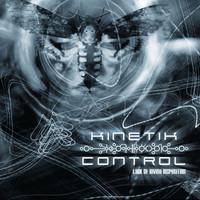 Kinetik Control: Lack Of Divine Inspiration