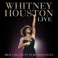 Houston, Whitney: Live – Her Greatest Performances