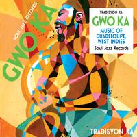 Tradisyon Ka: Gwo ka: music of Guadeloupe, west indies