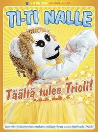 Riitta Ja Ti-ti Nalle : Täältä tulee Trioli! - Levykauppa Äx