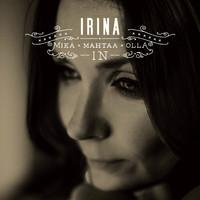 Irina: Mikä mahtaa olla in