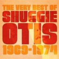 Otis, Shuggie: The Very Best Of Shuggie Otis 1969-1974