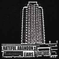 Hateful Abandon: Liars - Bastards