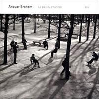 Brahem, Anouar: Le Pas Du Chat Noir