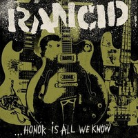 Rancid: Honor is all we know