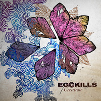 Egokills : Creation