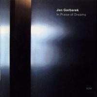Garbarek, Jan: In praise of dreams