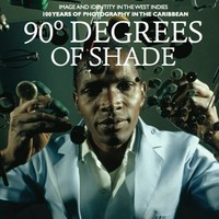 V/A: 90 degrees of shade: image and identity in the west indies