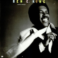 King, Ben E.: Music trance