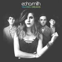 Echosmith: Talking dreams