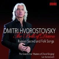 Hvorostovsky, Dmitry: Bells of Dawn-Russian Sacred & Folk Songs
