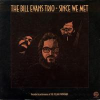 Evans, Bill : Since We Met