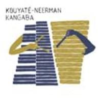 Kouyaté & Neerman: Kangaba